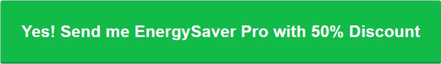 EnergySaver Pro 5